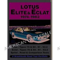 Lotus Elite & Eclat 1974-1982 Road Test Portfolio, Road Test Portfolio Ser. by R. M. Clarke, 9781855209176.