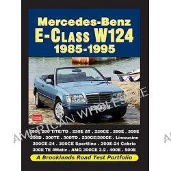 Mercedes-Benz E-Class W124 1985-1995 Road Test Portfolio, Road Test Portfolio by R. M. Clarke, 9781855208896.