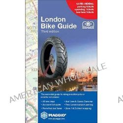 London Bike Guide, Saves Riders Parking, Speed and Bus Lane Tickets as Well as a Great London Zone 1 and 2 Street Map by Freddie Talberg, 9780955171116.
