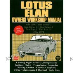 Lotus Elan Owners Workshop Manual 1962-74, Elan Series 2/elan Series 3/elan Series 4/elan Plus 2 by R M Clarke, 9781855200227.