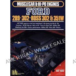 Ford 289, 302, Boss 302-351W by R. M. Clarke, 9781855201040.