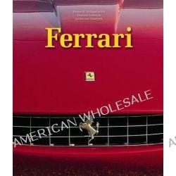 Ferrari by Rainer W. Schlegelmilch, 9783833154768.