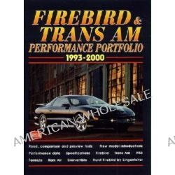 Firebird and Trans Am Performance Portfolio 1993-2000 by R. M. Clarke, 9781855205536.