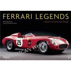Ferrari Legends, Classics of Style and Design by Michael Zumbrunn, 9781858945330.