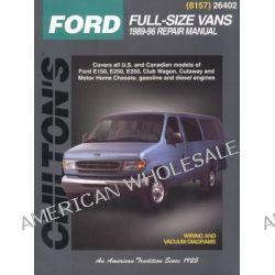 Ford Full-size Vans 1989-96, Full-Size Vans 1989-96 by Chilton Publishing, 9780801988486.