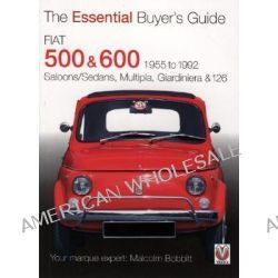 Fiat 500 and 600, Saloons/Sedans, Multipla, Giardiniera and 126 by Malcolm Bobbitt, 9781845841478.