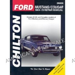 Ford Mustang, Cougar (1964-73), Mustang/Cougar 1964-73 by Chilton Automotive Books, 9780801990601.
