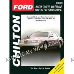 Ford Lincoln Coupes and Sedans 1988-2000, Chilton's Total Car Care Repair Manuals by Nichols, 9780801993145.