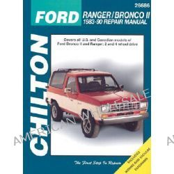 Ford Ranger, Bronco II 1983-90 Repair Manual, Ranger/Bronco II 1983-90 by Chilton Editorial, 9780801989674.