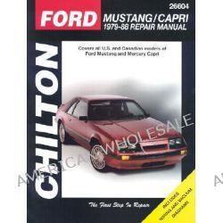 Ford Mustang/Mercury Capri 1979-88, Mustang/Capri 1979-88 by Chilton Automotive Books, 9780801985805.