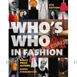 Who's Who in Fashion by Holly Price Alford, 9781609019693.