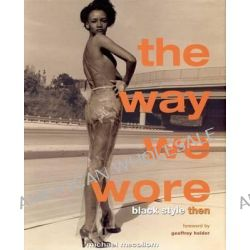 The Way We Wore, Black Style Then by Michael McCollum, 9780977753116.