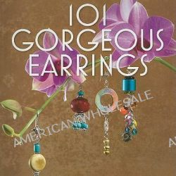 101 Gorgeous Earrings by Tina Cook, 9781564778895.