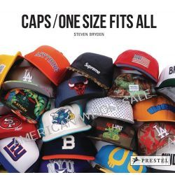 Caps, One Size Fits All by Steven Bryden, 9783791348520.