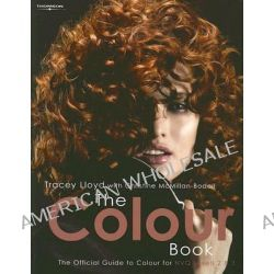 Colour Book, The Official Guide to Colour for NVQ Levels 2 and 3 by Tracey Lloyd, 9781844801411.