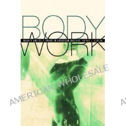 Body Work, Beauty and Self-Image in American Culture by Debra L. Gimlin, 9780520228566.