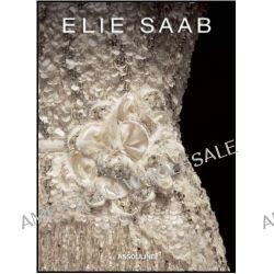 Elie Saab, Memoire by Janie Samet, 9781614281009.