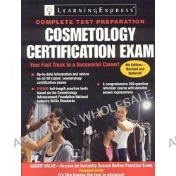 Cosmetology Certification Exam by Learning Express LLC, 9781576856987.