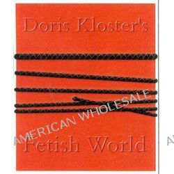 Doris Kloster's Fetish Demimonde by Doris Kloster, 9781842225790.