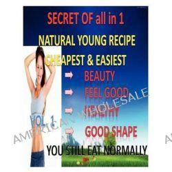Natural Young Recipe Vol.1, Natural Young Recipe by Lewis Jennifer, 9781480240490.