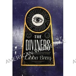The Diviners by Libba Bray, 9780316224260.