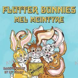 Flutter Bunnies by Mel McIntyre, 9781933090689.