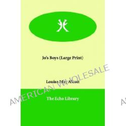 Jo's Boys by Louisa May Alcott, 9781846370670.