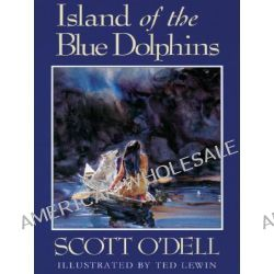 Island of the Blue Dolphins by Scott O'Dell, 9780786272549.