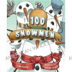 100 Snowmen by Jen Arena, 9781477847039.