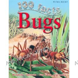 100 Facts : Bugs, Projects, Quizzes, Fun Facts, Cartoons, 9781782090830.