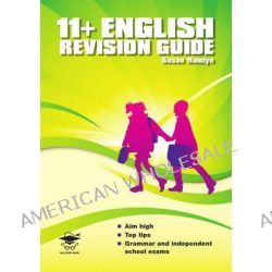 11+ English Revision Guide by Susan Hamlyn, 9781905735587.