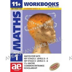 11+ Maths: Workbook Bk. 1, Maths for SATS, 11+, and Common Entrance by Stephen C. Curran, 9781904257004.
