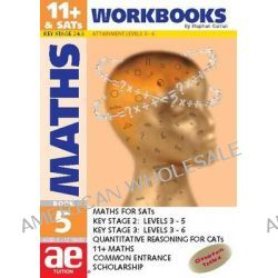 11+ Maths: Workbook Bk. 5, Maths for SATS, 11+ and Common Entrance by Stephen C. Curran, 9781904257189.