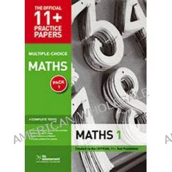 11+ Practice Papers, Maths Pack 2 (Multiple Choice), Maths Test 5, Maths Test 6, Maths Test 7, Maths Test 8 by Gl Assessment, 9780708720479.