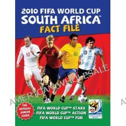 2010 FIFA World Cup South Africa Fact File by SBS, 9781740668828.