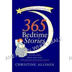 365 Bedtime Stories by Victoria Roberts, 9780767900966.