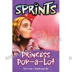 29 Princess Pop-a-Lot, Princess Pop-a-Lot by Macmillan, 9781420297676.