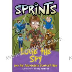 30 Louie the Spy & the Abominable Man, Louie Spy Compost Man by Macmillan, 9781420297713.