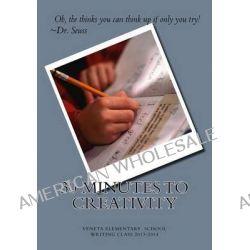 30 Minutes to Creativity, Veneta Elementary Writing Class 2013-2014 by Jennifer B Chambers, 9781499674279.