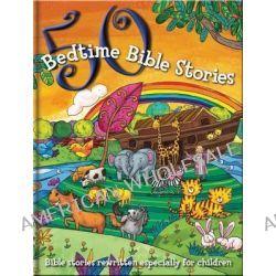 50 Bible Bedtime Stories, 9781783731817.