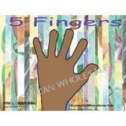 5 Fingers by T. Michelle Watkins, 9780983882800.