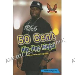 50 Cent, Hip-Hop Mogul by Jeff Burlingame, 9781622852024.