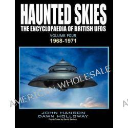 HAUNTED SKIES Volume Four by John Hanson, 9781905723492.