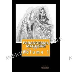 Paranormal Magazine, The Ghost Hunting Magazine by Lee Steer Project Reveal, 9781490543581.