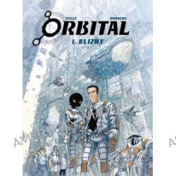 Orbital, tom 1. Blizny