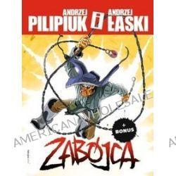 Zabójca - Andrzej Łaski, Andrzej Pilipiuk