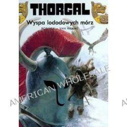 Thorgal. Wyspa lodowych mórz - tom 2