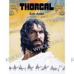 Thorgal. Kah-Aniel, tom 34 - Yves Sente