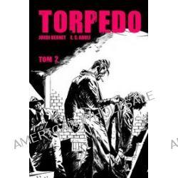 Torpedo - tom 2 - E.S. Abuli, Jordi Bernet