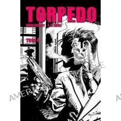 Torpedo - tom 4 - Jordi Bernet, Enrique Sanchez Abuli